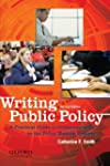 Writing Public Policy: A Practical Gu...