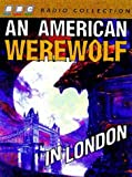 img - for An American Werewolf in London (BBC Radio Collection) book / textbook / text book