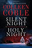 Silent Night, Holy Night: A Colleen Coble Christmas Collection
