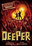 Deeper (Tunnels Book 2)