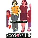 Good as Lily (Minx Graphic Novels) ~ Derek Kirk Kim