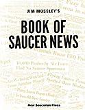 Jim Moseley's Book of Saucer News