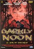 Darkly Noon