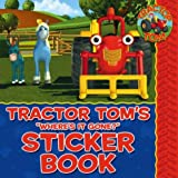 Tractor Tom Where's It Gone?: Sticker Book (Tractor Phone)