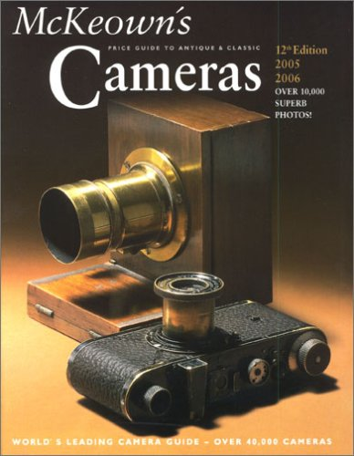 McKeown s Price Guide To Antique  Classic Cameras 2005-2006 Price Guide to Antique and Classic Cameras093188845X : image