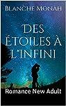 Des Étoiles à l'Infini par Monah