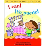 I Can! / �Yo puedo! (English and Spanish Foundations Series) (Bilingual) (Dual Language) (Pre-K and Kindergarten) (English and Spanish Edition) ~ Gladys Rosa-Mendoza