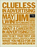 img - for Clueless in Advertising book / textbook / text book