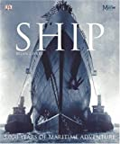SHIP 5,000 Years of Maritime Adventure (1405305894) by Lavery, Brian