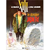 XIII, tome 6 : Le Dossier Jason Flypar William Vance