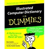 Illustrated Computer Dictionary For Dummies (For Dummies (Computers))