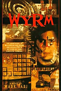 WYRM (Bantam Spectra Book) by Mark Fabi