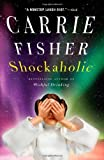 img - for Shockaholic by Carrie Fisher (2012-11-13) book / textbook / text book