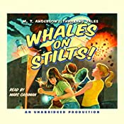 Whales on Stilts! | M.T. Anderson