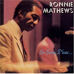 Album So Sorry Please by Ronnie Matthews