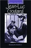 Jean-Luc Godard (French Film Directors MUP)