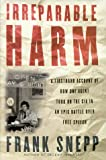img - for Irreparable Harm: A Firsthand Account of How One Agent Took On the CIA in an Epic Battle over Secr ecy and Free Speech book / textbook / text book