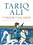 The Book of Saladin: A Novel (Islam Quintet 2)