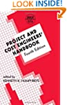 Project and Cost Engineers' Handbook,...