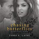 Chasing Butterflies | Terri E. Laine