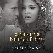 Chasing Butterflies   Terri E. Laine