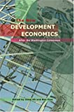 img - for The New Development Economics: Post Washington Consensus Neoliberal Thinking book / textbook / text book