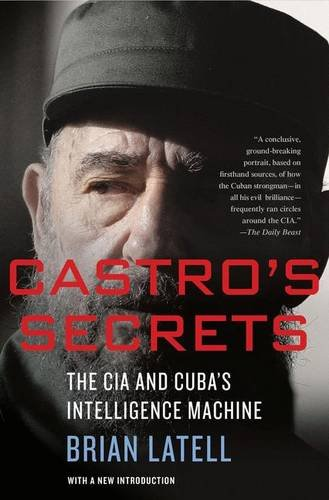 Castro's Secrets: Cuban Intelligence, the CIA, and the Assassination of John F. Kennedy