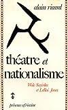 echange, troc Ricard - Théâtre et Nationalisme