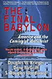 img - for The Final Babylon: America and the Coming of Antichrist book / textbook / text book
