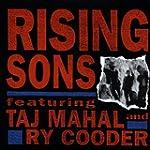 Rising Sons Featuring Taj Mahal And R...