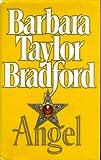 Angel (0002242842) by Bradford, Barbara Taylor