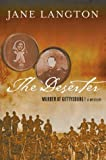 The Deserter: Murder at Gettysburg (0312301863) by Langton, Mrs. Jane