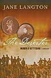 The Deserter: Murder at Gettysburg (0312301863) by Langton, Mrs. Jane