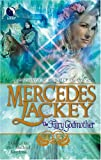 The Fairy Godmother: A Tale of the Five Hundred (Five Hundred Kingdoms) Mercedes Lackey