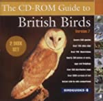 The CD-ROM Guide to British Birds 7.0...