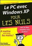 echange, troc Dan Gookin, Andy Rathbone - Le PC avec Windows XP pour les nuls