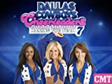 Dallas Cowboy's Cheerleaders: Making The Team