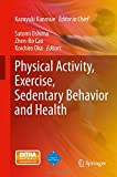 img - for Physical Activity, Exercise, Sedentary Behavior and Health (Sports Science and an Active Life) book / textbook / text book
