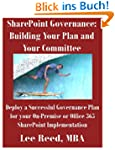 SharePoint Governance: Building Your...