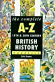 The Complete A-Z 19th and 20th Century British History Handbook (Complete A-Z Handbooks) (0340673788) by Evans, Eric