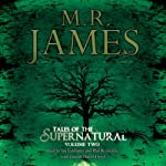 Tales from the Supernatural: Volume 2 | M. R. James