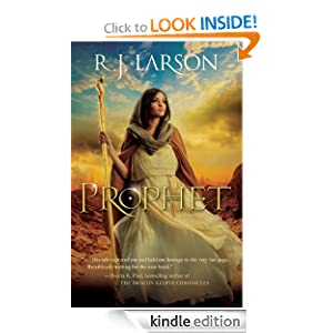 Free Kindle Book: Prophet (Books of the Infinite), by R. J. Larson. Publisher: Bethany House Publishers (April 1, 2012)