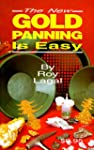 New Gold Panning is Easy: Prospecting...