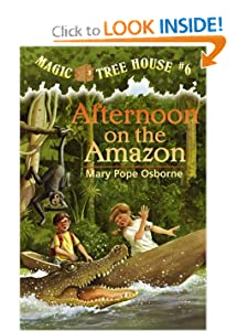 Afternoon on the Amazon (Magic Tree House, No. 6) by Mary Pope Osborne and Sal Murdocca