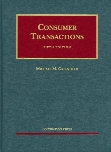 Greenfield's Consumer Transactions, 5th (University Casebook Series) (English and English Edition) PDF