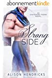 Strong Side (Eastshore Tigers Book 1) (English Edition)