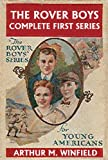 The Rover Boys: The Complete First Series (Halcyon Classics)