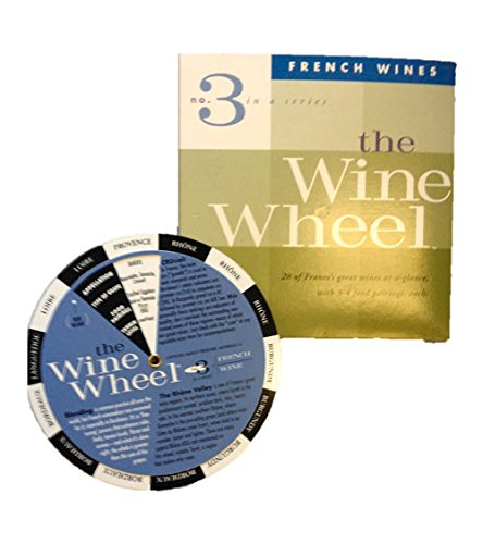 The Wine Wheel #3 (French Wine): The Wine and Food Pairing Wheel (Wine Wheels)