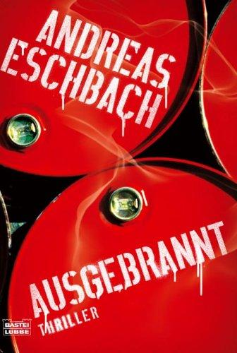 Buchseite und Rezensionen zu 'Ausgebrannt: Thriller' von Andreas Eschbach