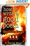How to Write a Good Poem: Three Essen...
